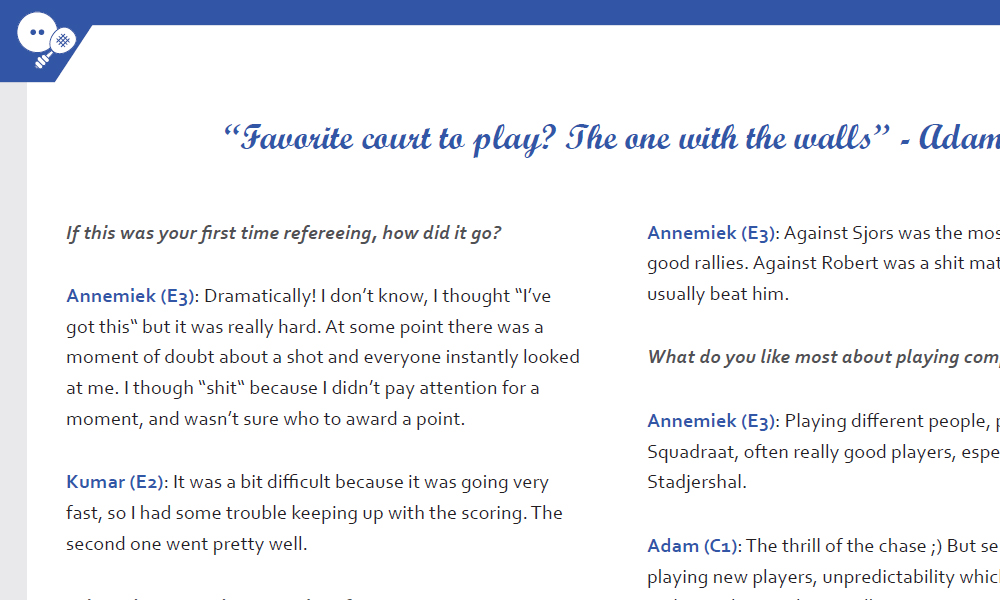 Image of a page showing interviews with a quote at the top center of the page. An icon of a squash ball with a racket in the left top angle to show this article is about playing squash and/or competitions.